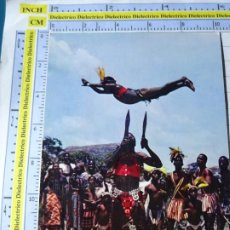 Postales: POSTAL DE ÁFRICA SUBSAHARIANA. ESCENA VIVA ÉTNICA TIPISMO. DANZA CUCHILLOS CIRCO ACROBACIAS. 705. Lote 254287860