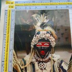 Postales: POSTAL DE ÁFRICA SUBSAHARIANA. FOLKLORE ESCENA VIVA ÉTNICA. MÁSCARA AFRICANA. 3379. Lote 255651485