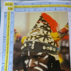 Postales: POSTAL DE ÁFRICA SUBSAHARIANA. ESCENA VIVA TIPISMO FOLKLORE ÉTNICA. HOMBRE PINTURAS GUERRA?. 841. Lote 261966295