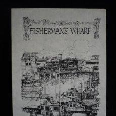 Postales: FISHERMANS WHARF. SAN FRANSCISCO. USA. SIN CIRCULAR. Lote 8812806