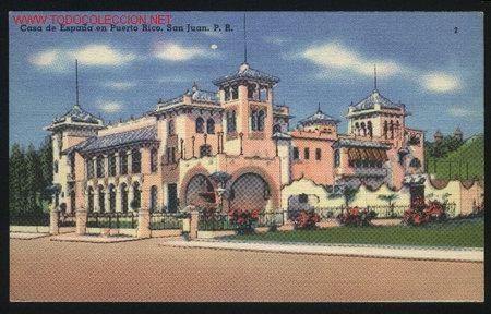 A-3537- PUERTO RICO. SAN JUAN . CASA DE ESPAÑA (Postales - Postales Extranjero - América)