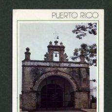 Postales: PUERTO RICO. SAN JUAN. *CAPILLA DEL CRISTO. VIEJO SAN JUAN* CIRCULADA. Lote 10875939
