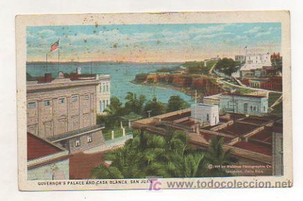PUERTO RICO. SAN JUAN. PALACIO DEL GOVERNADOR Y CASA BLANCA. 1909. (Postales - Postales Extranjero - América)