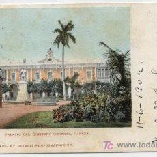 Postales: HABANA. PALACIO DEL GOBIERNO GENERAL.FRANQUEADO Y FECHADO EN CUBA.11-JUNIO. Lote 21387679