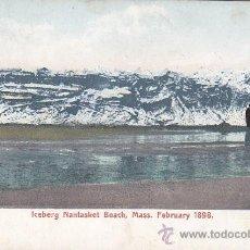 Postales: ICEBERG EN LA PLAYA DE NANTASKET HULL MASSACHUSETTS 1898 EN BONITA POSTAL SIN CIRCULAR. MUY RARA. . Lote 23492656