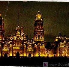 Postales: POSTAL. CATEDRAL VISTA DE NOCHE. MÉXICO, D.F. . Lote 20970710