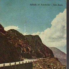 Postales: POSTAL DE LA REPUBLICA ARGENTINA- SAN JUANSUBIDA AL TAMBOLAR 1954. Lote 21154277