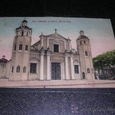 Postales: PUERTO RICO,CATEDRAL,VER FOTO ADIC, MANDADA POR LUIS BRAU ZUZUARREGUI,DIRECTOR DEL SEMANARIO SATIRIC. Lote 25773358