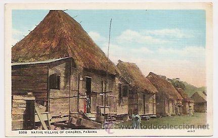 PANAMA. CHOZAS DE INDÍGENAS CHAGRES (Postales - Postales Extranjero - América)