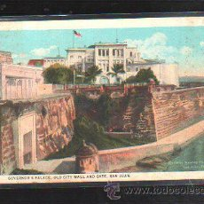 Postales: TARJETA POSTAL DE SAN JUAN. PUERTO RICO. GOVERNOR,S PALACE, OLD CITY WALL AND GATE. . Lote 32825789