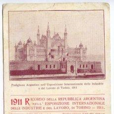 Postales: RECUERDO DE LA REPÚBLICA ARGENTINA EN EXPOSICIÓN INTERNACIONAL DE INDUSTRIA Y TRABAJO DE TURÍN 1911. Lote 33966148