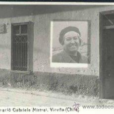 Postales: VICUÑA (CHILE).- EN ESTA CASA NACIÓ GABRIELA MISTRAL. Lote 50939811