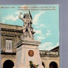 Postales: TARJETA POSTAL DE MATANZAS - MONUMENTO AL SOLDADO LIBERTADOR DE CUBA. Lote 35995151