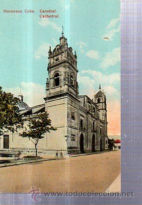 TARJETA POSTAL MATANZAS, CUBA, CATEDRAL (Postales - Postales Extranjero - América)
