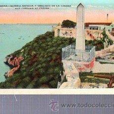 Postales: TARJETA POSTAL LA HABANA, BATERÍA ANTIGUA Y OBELISCO. Lote 36608498