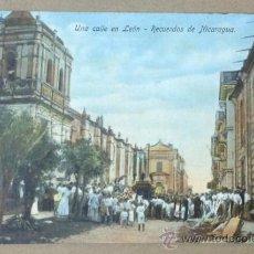 Postales: RECUERDOS DE NICARAGUA. UNA CALLE EN LEÓN. . Lote 36769332