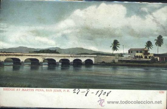 BRIDGE AT MARTIN PENA, SAN JUAN (PUERTO RICO) (Postales - Postales Extranjero - América)