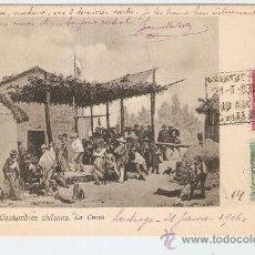 Postales: CHILE. COSTUMBRES CHILENAS. LA CUCA 1906. Lote 161187192