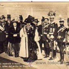 Postales: 20. LA EMBAJADA ESPAÑOLA A BORDO DEL ALFONSO XII. LA CHATA. MONARQUIA. BUENOS AIRES. MONARQUIA.. Lote 39414590