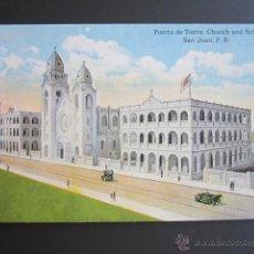 Postales: POSTAL PUERTO RICO. PUERTA DE TIERRA. CHURCH AND SCHOOL. SAN JUAN P.R.. Lote 44445481