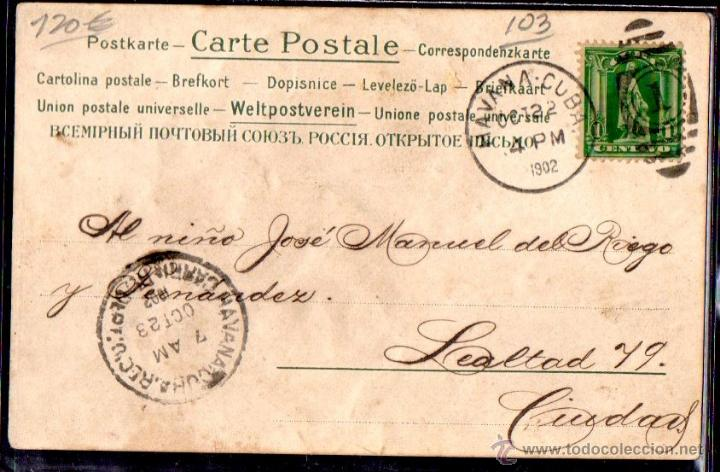 Postales: TARJETA POSTAL CUBA, FIRMADA POR JOSE MARTI HIJO. CAPITAN AYUDANTE DE LA CABAÑA - Foto 2 - 45823910