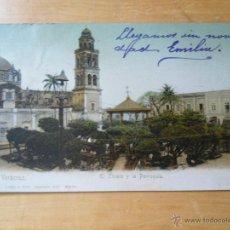 Postales: ANTIGUA POSTAL MEXICO - VERACRUZ - EL ZOCALO Y LA PARROQUIA - LATAPI Y BERT. Lote 50301075