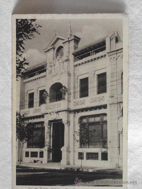 (XAM-1) Nº 46. SAN JUAN. CLUB ESPAÑOL. COLECCIÓN CARLOS BIRLE. ESCRITA EN 1929. ¿ARGENTINA? (Postales - Postales Extranjero - América)