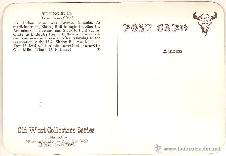 Postales: ANTIGUA POSTAL, SITTING BULL, JEFE SIOUX TETON - OLD WEST COLLECTORS SERIES - SIN CIRCULAR - Foto 2 - 52324283