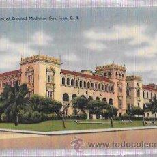 Postales: TARJETA POSTAL DE PUERTO RICO. SCHOOL OF TROPICAL MEDICINE, SAN JUAN.. Lote 52813006