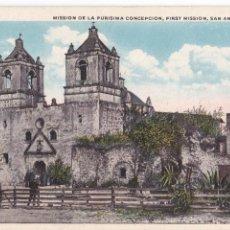 Postales: P-3326. POSTAL DE MISSION DE LA PURISIMA CONCEPCION, FIRST MISSION, SAN ANTONIO, TEXAS.. Lote 52813822