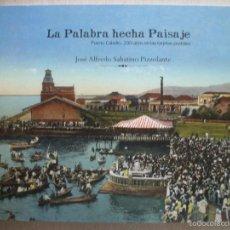 Postales: JOSE A SABATINO PIZZOLA POSTALES ANTIGUAS PUERTO CABELLO VENEZUELA 1º EDICION 2012. Lote 56569260