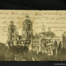 Postales: POSTAL LA CATEDRAL MEXICO LA JOYITA MEXICO A OVIEDO ASTURIAS 1905. Lote 57670043