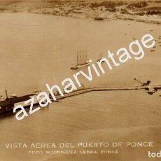 Postales: TARJETA POSTAL DE PONCE, PUERTO RICO - VISTA AEREA DEL PUERTO. FOTO RODRIGUEZ SERRA. Lote 86292852