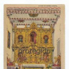 Postales: POSTAL. ALTAR IN SERRA CHAPEL. MISSION SAN JUAN CAPISTRANO. CALIFORNIA. E.E.U.U.. Lote 95957295