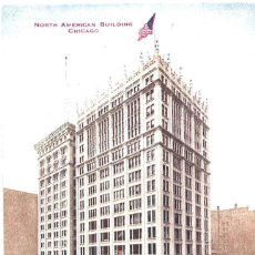 Postales: NORTH AMERICAN BUILDING. CHICAGO. USA. Lote 95987151