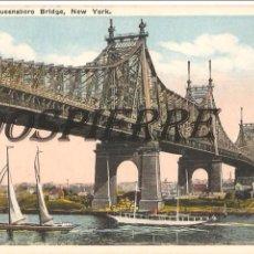 Postales: POSTAL, QUEENSBORO BRIDGE, NEW YORK, SIN CIRCULAR. Lote 99362563