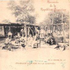 Postales: RECUERDO DE LA REPÚBLICA ARGENTINA- TRABAJOS CASEROS EN LA CAMPAÑA. Lote 103578407