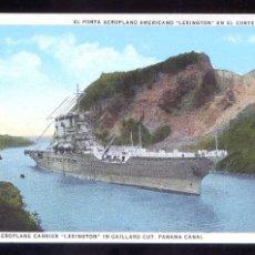 Postales: PANAMÁ. CANAL ZONE. *USS AEROPLANE CARRIER LEXINGTON...* ED. J. L. MADURO Nº 120217. NUEVA.. Lote 8425776