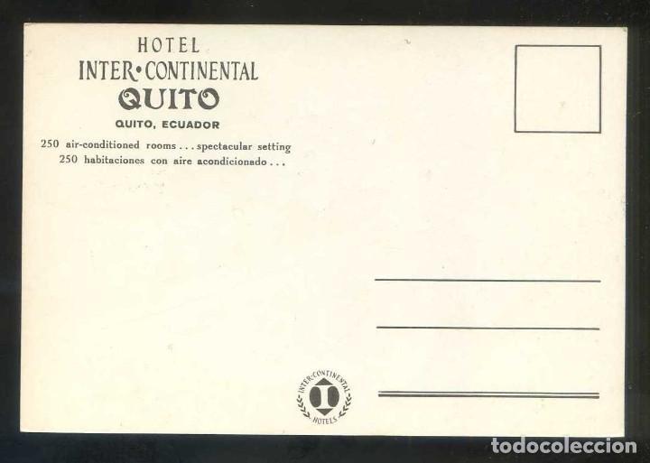 Postales: Ecuador. Quito. *Hotel Inter-Continental...* Nueva. - Foto 2 - 107997387
