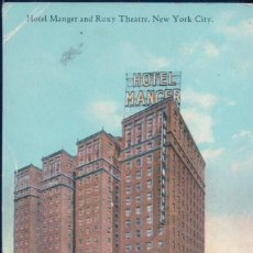 Postales: POSTAL NUEVA YORK - HOTEL MANGER AND ROXY THEATRE - NEW YORK CITY - 1927 BY IRVING UNDERHILL. Lote 108706455