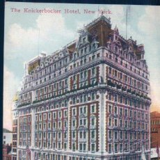 Postales: POSTAL THE KNICKERBOCKER HOTEL - NEW YORK - PUBLISHERS NEW YORK Nº 1024. Lote 108787091
