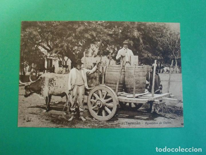 TUCUMAN AGUATEROS DE LEALES TARJETA POSTAL O.H. B.A. N. 6 - ARGENTINA AÑOS 20 (Postales - Postales Extranjero - América)