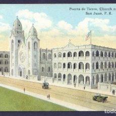 Postales: PUERTO RICO. SAN JUAN. *PUERTA DE TIERRA. CHURCH AND SCHOOL* NUEVA.. Lote 110643499