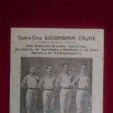 Postales: ST-40.- POSTAL- TEATRO-CIRCO .- BUCKINGHAM PALACE ( ARGENTINA ) LOS 4 FORTIS.- COMPAÑIA ENCUESTRE . Lote 115117819