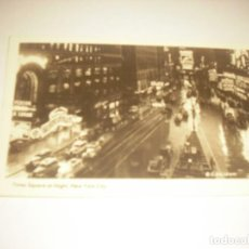 Postales: TIMES SQUARE AT NIGHT. NEW YORK CITY . ESCRITA. Lote 140897378