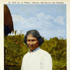 Postales: POSTAL REPUBLICA DE PANAMA - THE CHIEF OF THE IRIBE, DARIEN INDIAN, PANAMA - CIRCA 1930 - SIN CIRC.. Lote 141869710