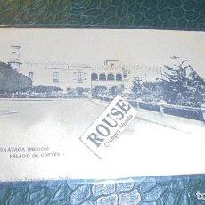 Postales: MEXICO - CUERNAVACA (MEXICO) PALACIO DE CORTÉS ''LA JOYITA'' - REVERSO SIN DIVIDIR - 14X9 CM. . Lote 146508774