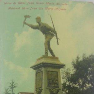 Héroe de Rivas Juan Santa María Alajuela. Tarjeta postal antigua. República de Costa Rica