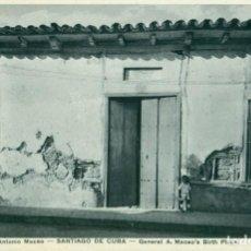 Postales: SANTIAGO DE CUBA. CASA DONDE NACIÓ ANTONIO MACEO.HACIA 1950.. Lote 162903690