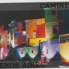 Postales: POSTAL SIN CIRCULAR ARGENTINA BUENOS AIRES LA BOCA CAMINITO POST CARD. Lote 168641348